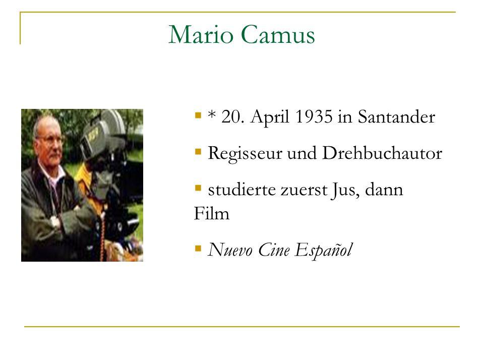 Mario Camus  * 20.