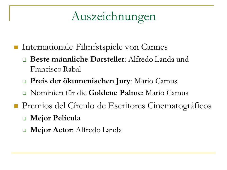 Auszeichnungen Internationale Filmfstspiele von Cannes  Beste männliche Darsteller: Alfredo Landa und Francisco Rabal  Preis der ökumenischen Jury: Mario Camus  Nominiert für die Goldene Palme: Mario Camus Premios del Círculo de Escritores Cinematográficos  Mejor Película  Mejor Actor: Alfredo Landa