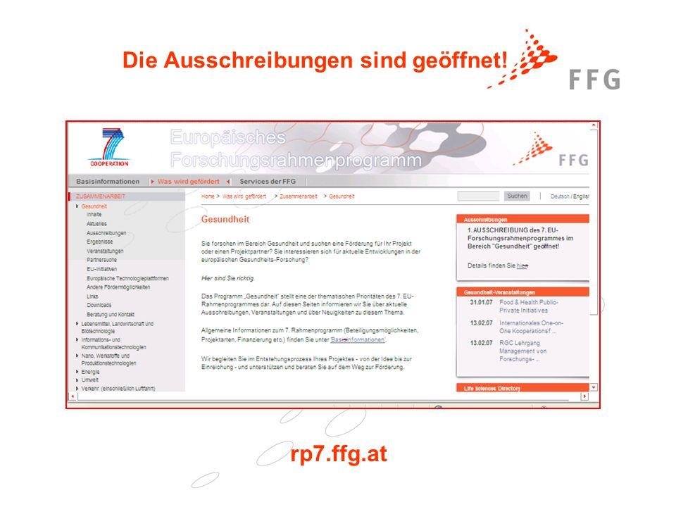 25. Februar 2005Präsentationstitel der FFG6 Die Ausschreibungen sind geöffnet! rp7.ffg.at