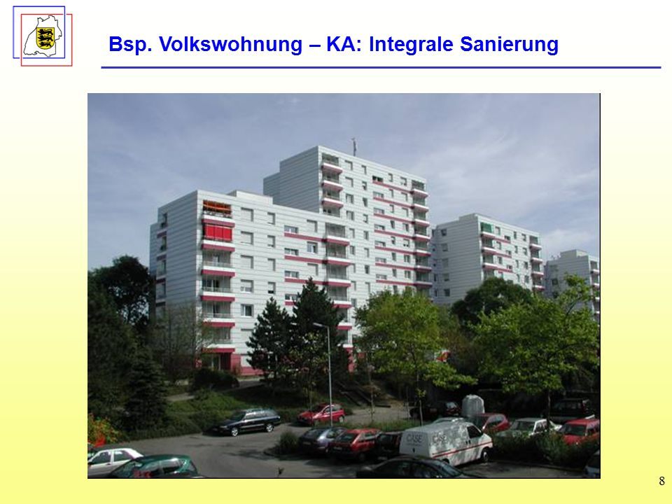 8 Bsp. Volkswohnung – KA: Integrale Sanierung