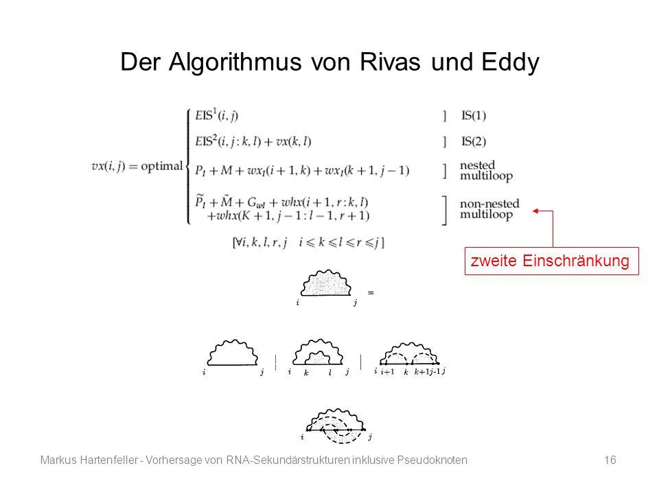 Markus Hartenfeller - Vorhersage von RNA-Sekundärstrukturen inklusive Pseudoknoten16 Der Algorithmus von Rivas und Eddy zweite Einschränkung