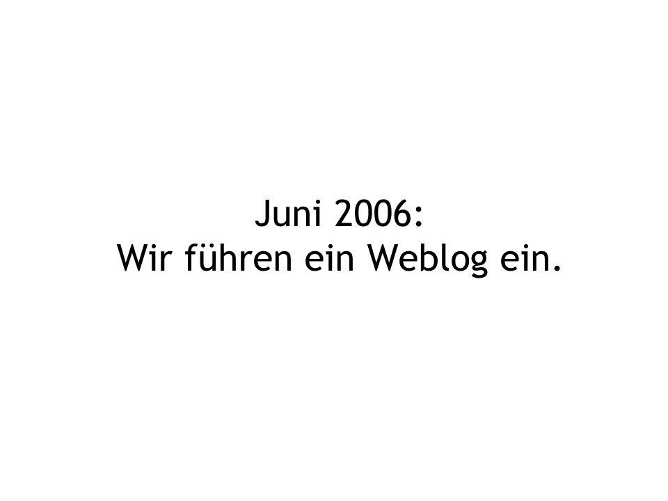 Weblog = RSS-Feed für Neuigkeiten.