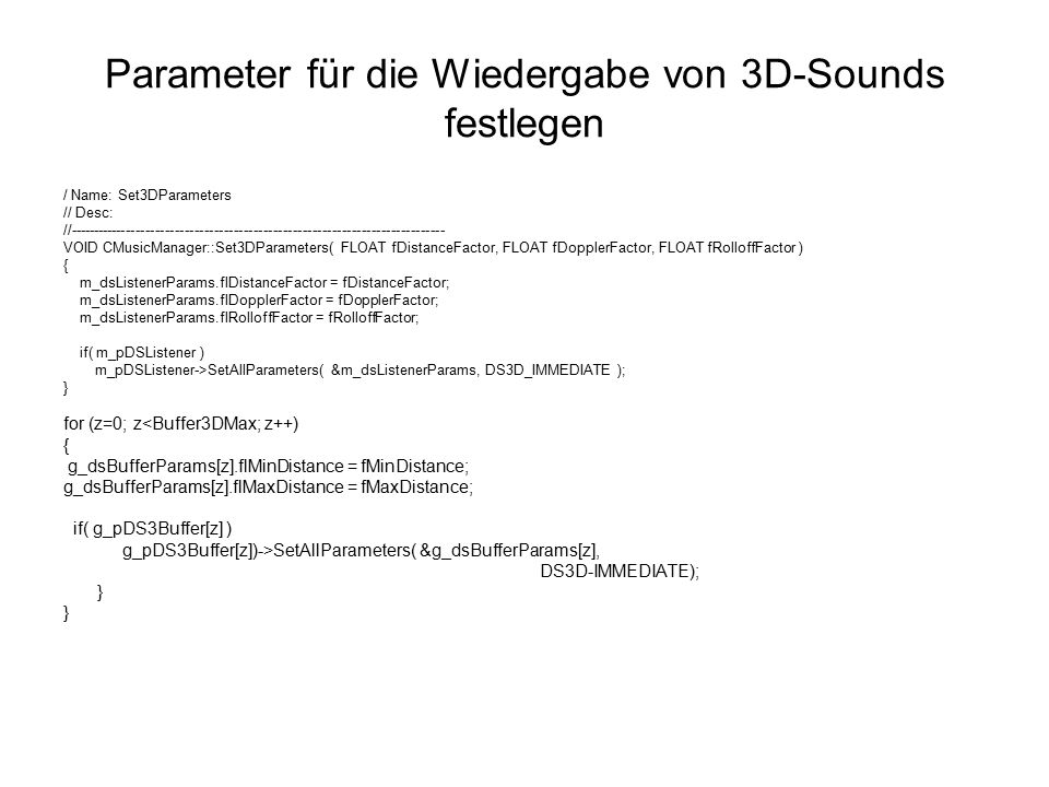 Parameter für die Wiedergabe von 3D-Sounds festlegen / Name: Set3DParameters // Desc: //--------------------------------------------------------------