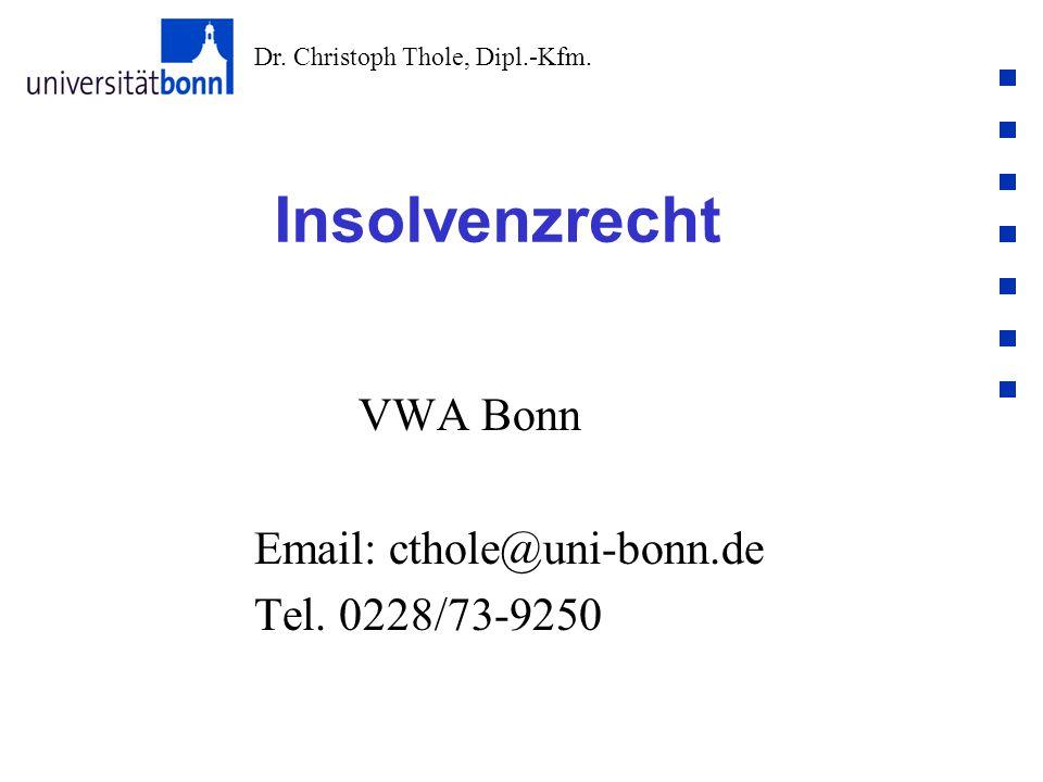 Dr. Christoph Thole, Dipl.-Kfm. Rechtsfolgen § 143 InsO Sekundäransprüche