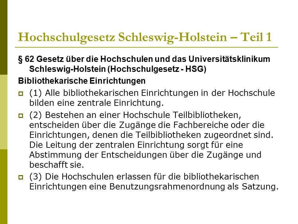 Hochschulgesetz Schleswig-Holstein – Teil 1 § 62 Gesetz über die Hochschulen und das Universitätsklinikum Schleswig-Holstein (Hochschulgesetz - HSG) B