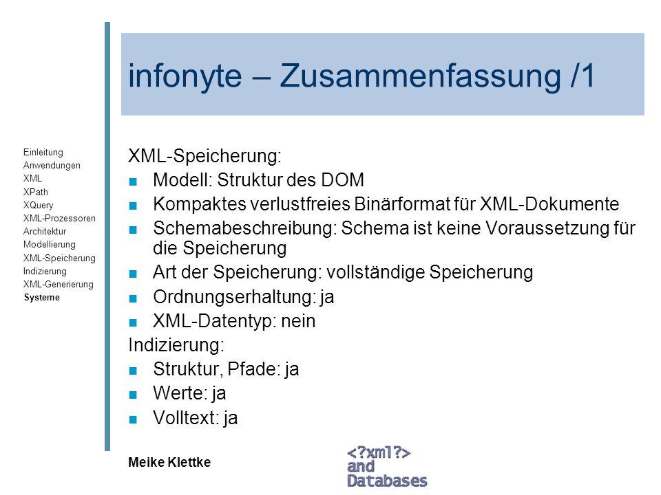 Einleitung Anwendungen XML XPath XQuery XML-Prozessoren Architektur Modellierung XML-Speicherung Indizierung XML-Generierung Systeme Meike Klettke inf