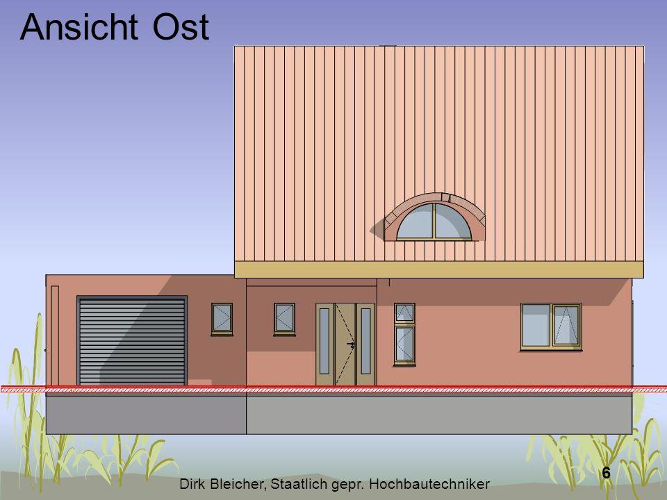 Dirk Bleicher, Staatlich gepr. Hochbautechniker 6 Ansicht Ost