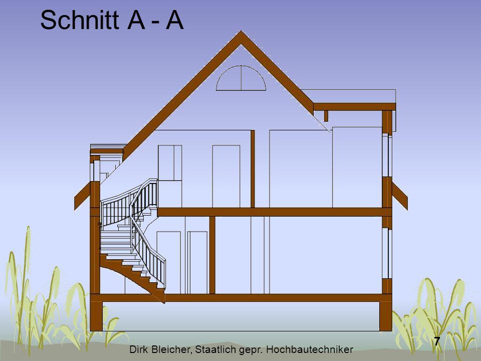 Dirk Bleicher, Staatlich gepr. Hochbautechniker 8 Schnitt B - B