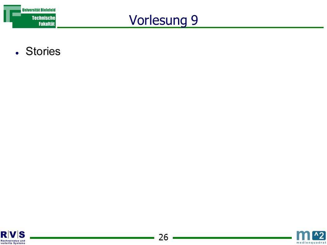 26 Vorlesung 9 ● Stories