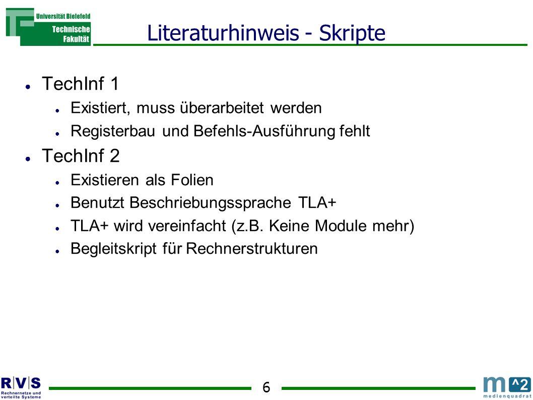 7 Literaturhinweis - Bücher ● Operating System Concepts ● Silberschatz und Galvin, 5.