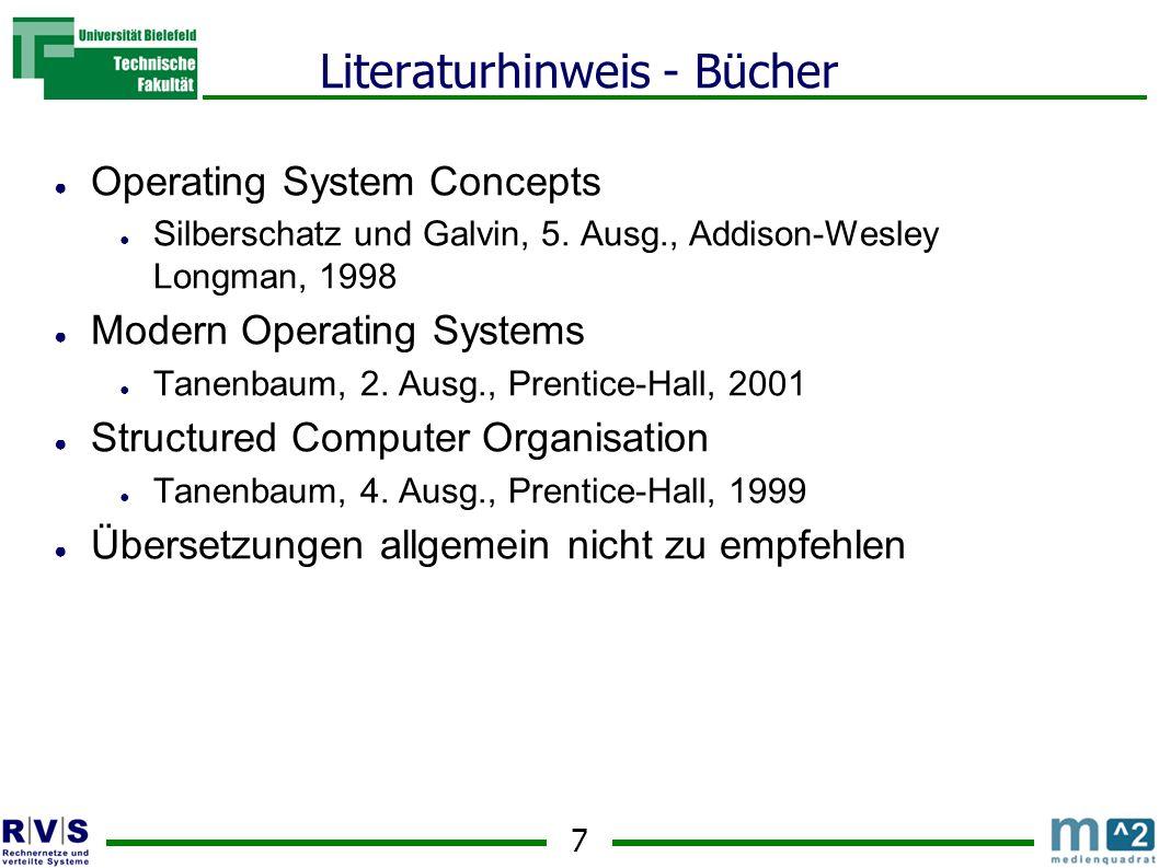 8 Literaturhinweis - Bücher ● Rechneraufbau und Rechnerstrukturen ● Oberschelp, Vossen, 6.