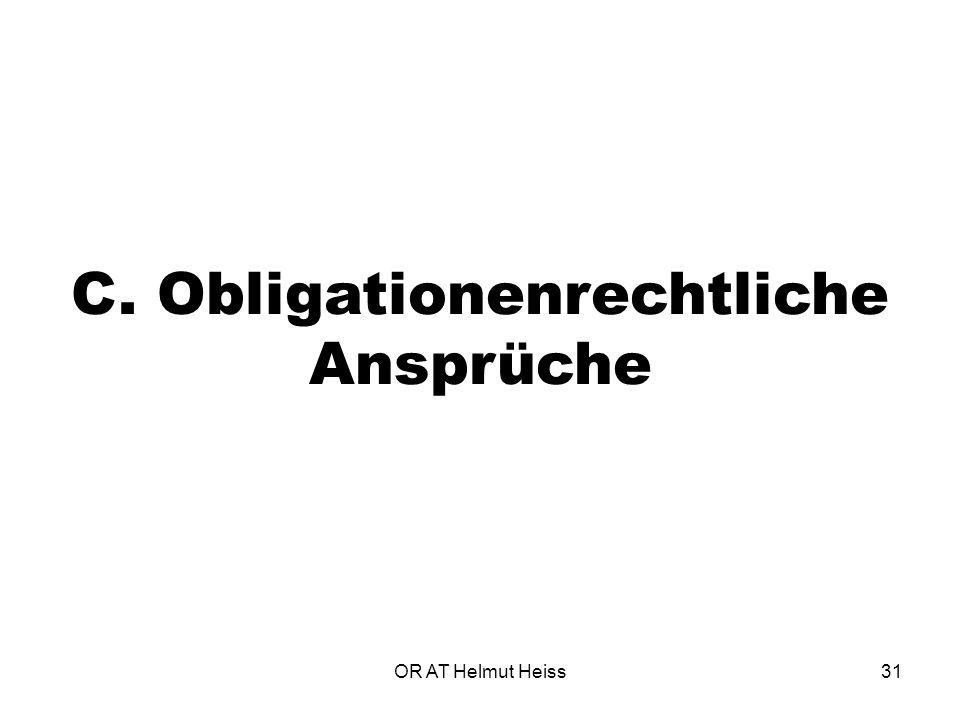 OR AT Helmut Heiss31 C. Obligationenrechtliche Ansprüche