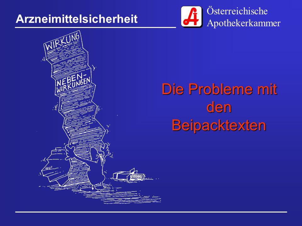 Österreichische Apothekerkammer Arzneimittelsicherheit Die Probleme mit den Beipacktexten