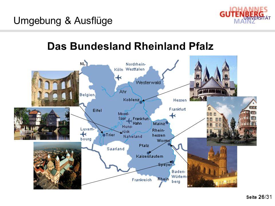 Seite 26/31 Umgebung & Ausflüge Das Bundesland Rheinland Pfalz