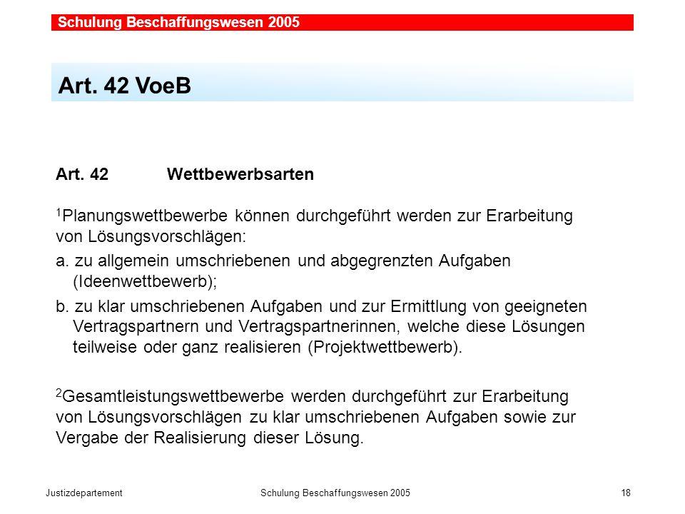 JustizdepartementSchulung Beschaffungswesen 2005 18 Art.