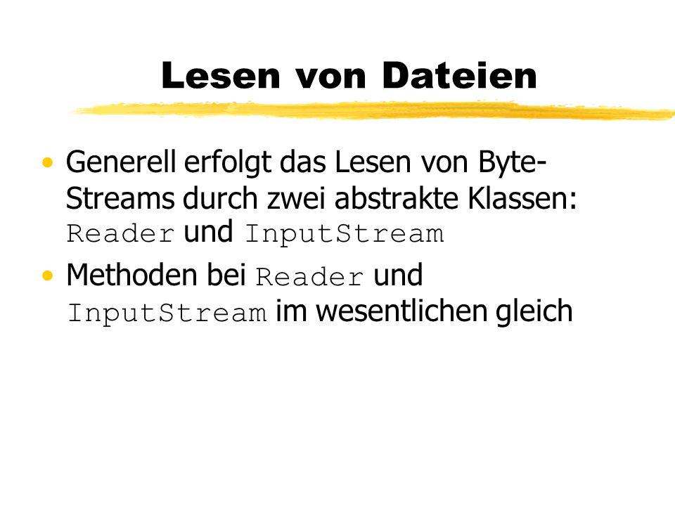 Methoden des OutputStreams write(int); schreibt ein Byte mit angegebenem Wert write(byte[]); write(byte[], offset, length); schreibt alle im byte -Array bzw.