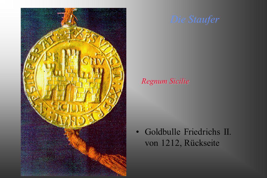 Die Staufer Goldbulle Friedrichs II. von 1212, Rückseite Regnum Sicilie