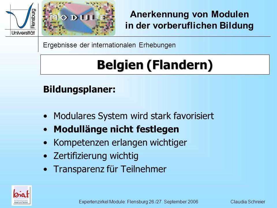 Ergebnisse der internationalen Erhebungen Anerkennung von Modulen in der vorberuflichen Bildung Claudia SchreierExpertenzirkel Module: Flensburg 26./27.