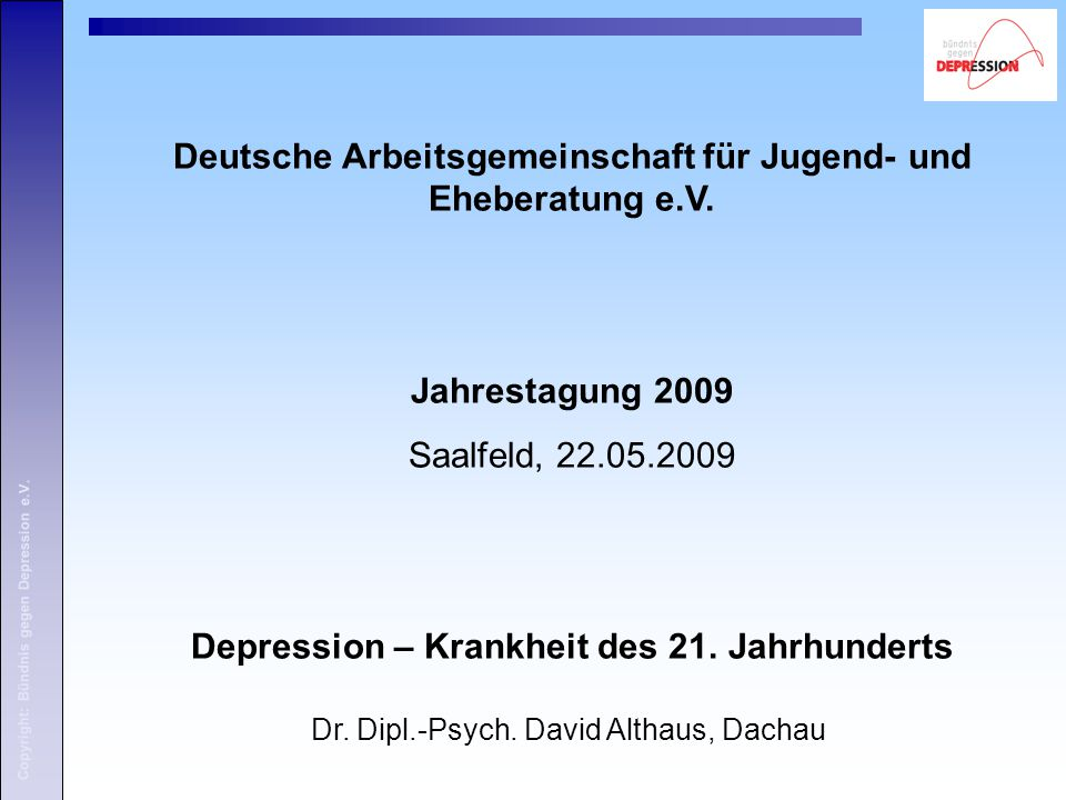 Copyright: Bündnis gegen Depression e.V.Dr. Dipl.-Psych.