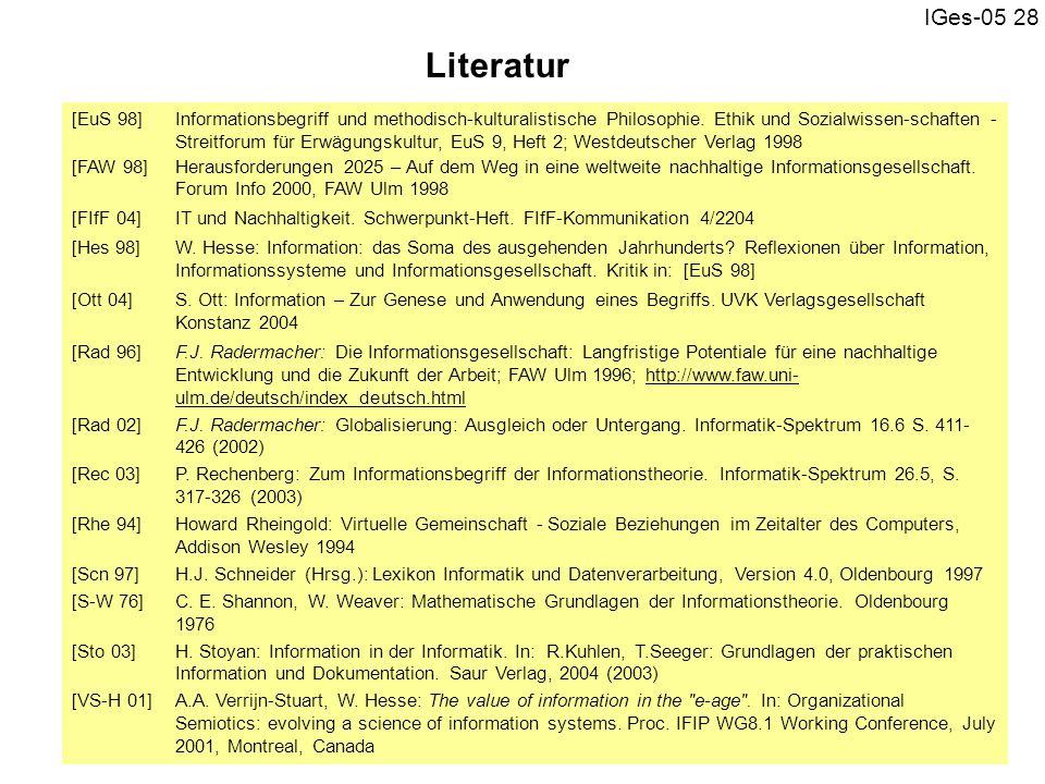 IGes-05 28 [EuS 98]Informationsbegriff und methodisch-kulturalistische Philosophie. Ethik und Sozialwissen-schaften - Streitforum für Erwägungskultur,