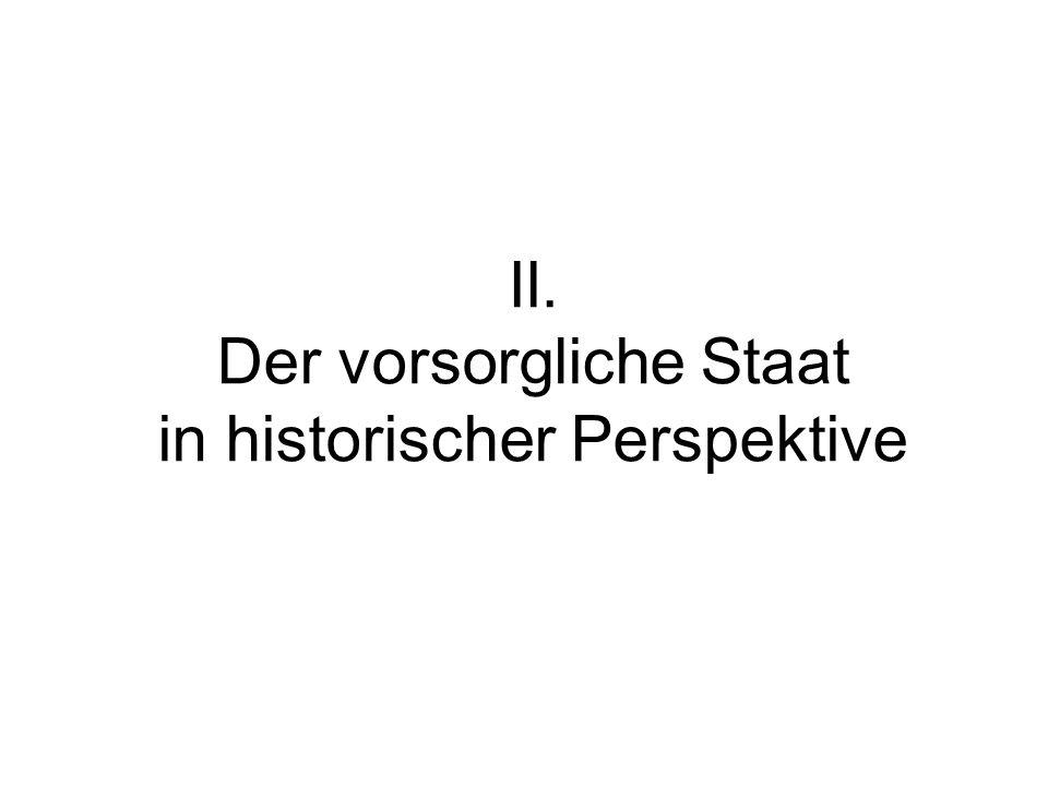 II. Der vorsorgliche Staat in historischer Perspektive