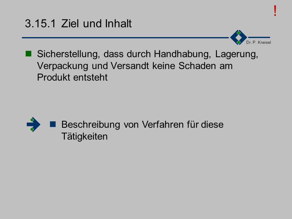 Dr. P. Kneisel 3.15Handhabung/Lagerung/Verpackung/ Versand