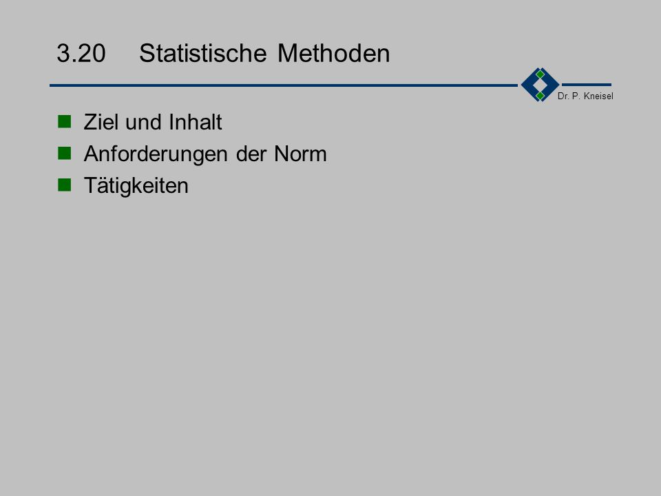 Dr. P. Kneisel 3.19.3Tätigkeiten 1.Festlegung von Verfahren und Zuständigkeiten für Kundeninformationen 2.Ausrüstung der Wartungsmitarbeiter 3.Erstell
