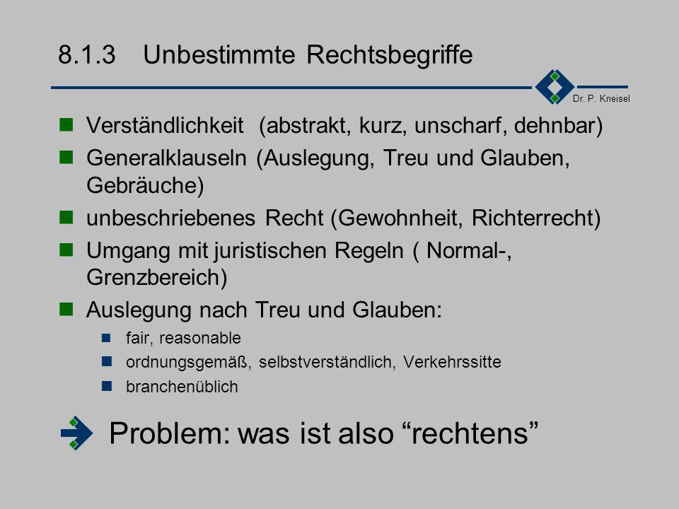 Dr. P. Kneisel 8.1.2Das Zivilrecht