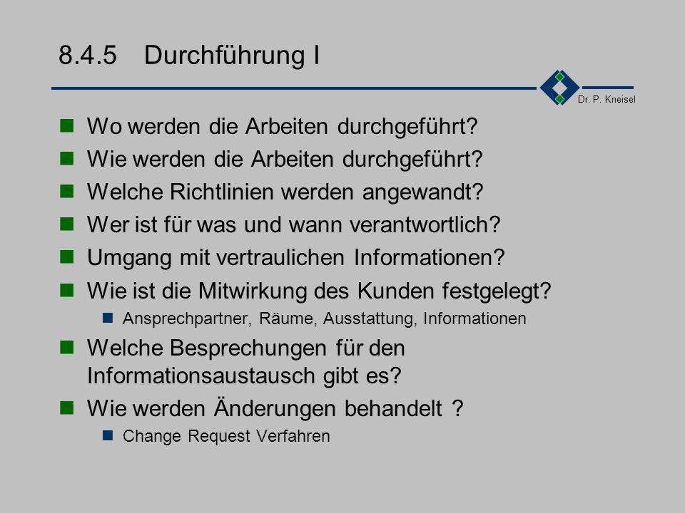 Dr. P. Kneisel 8.4.4Leistungs/Lieferumfang II Was wird geliefert? Wie wird der Gegenstand, in welcher Form, wie oft geliefert? Was ist im Lieferumfang