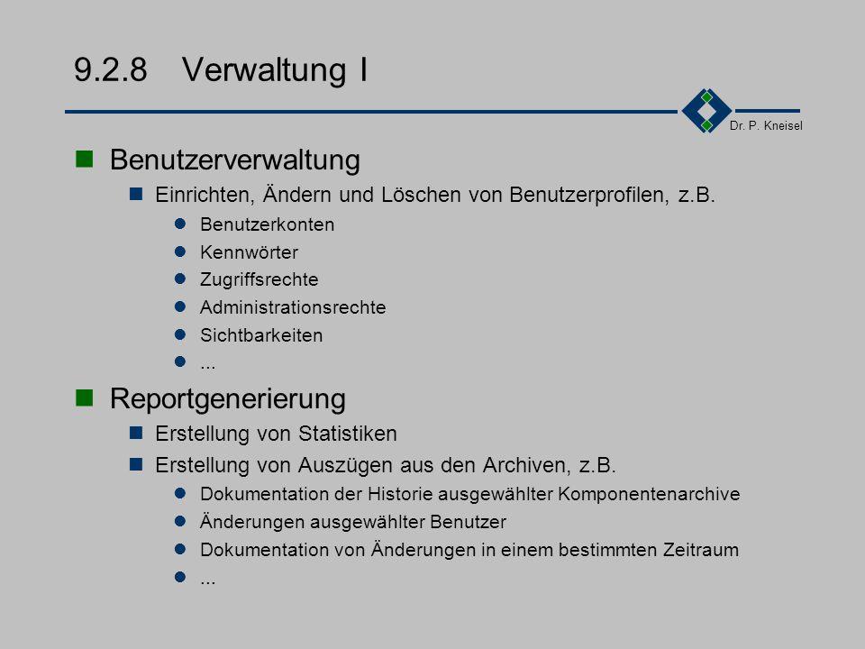 Dr. P. Kneisel 9.2.7Resourceverwaltung Auflösung von Benutzungskonflikten Unterscheidung von exklusiven und nicht exklusiven Benutzung Dokumentation v