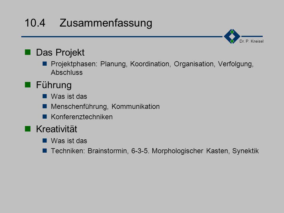 Dr.P. Kneisel Übung 10.3.2 Sie sind ein jungen, innovatives Softwarehaus.