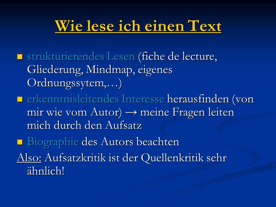 Wie lese ich einen Text strukturierendes Lesen (fiche de lecture, Gliederung, Mindmap, eigenes Ordnungssytem,…) strukturierendes Lesen (fiche de lectu