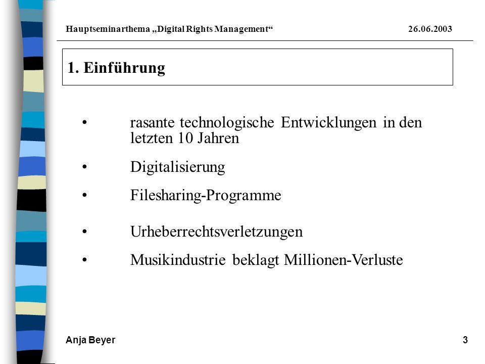 "Hauptseminarthema ""Digital Rights Management 26.06.2003 Anja Beyer4 2."