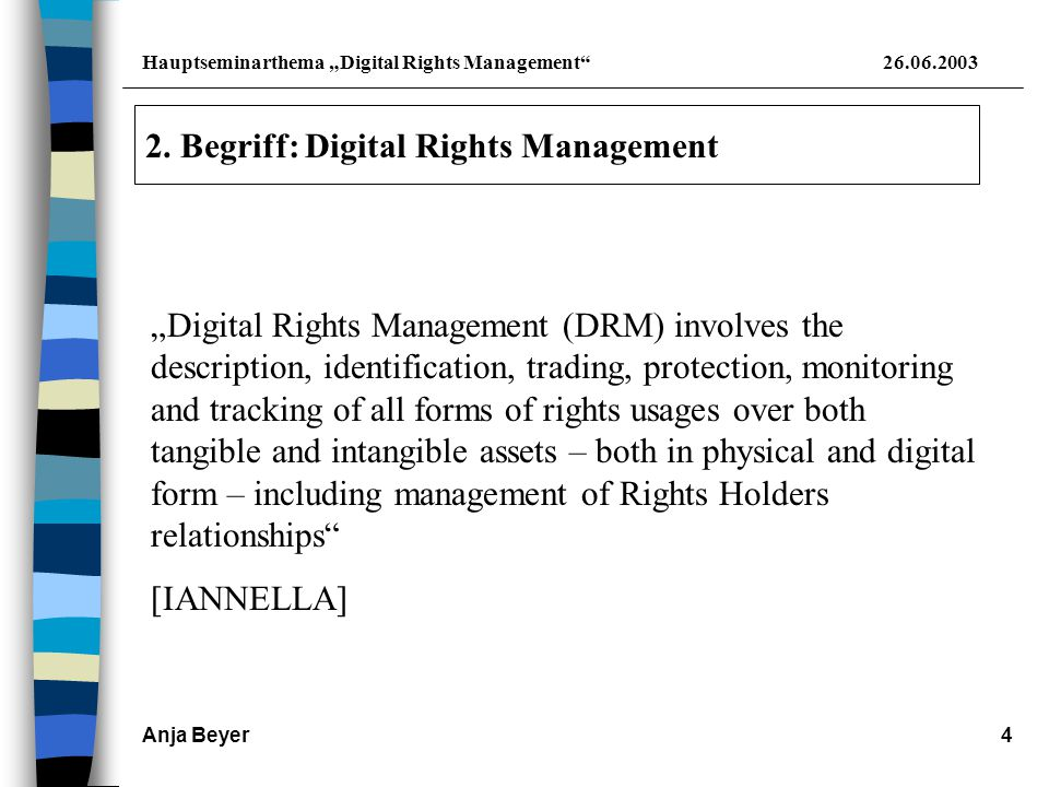"Hauptseminarthema ""Digital Rights Management 26.06.2003 Anja Beyer4 2."
