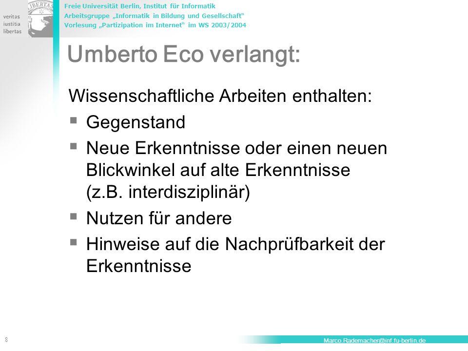 """Freie Universität Berlin, Institut für Informatik Arbeitsgruppe """"Informatik in Bildung und Gesellschaft"""" Vorlesung """"Partizipation im Internet"""" im WS 2"""
