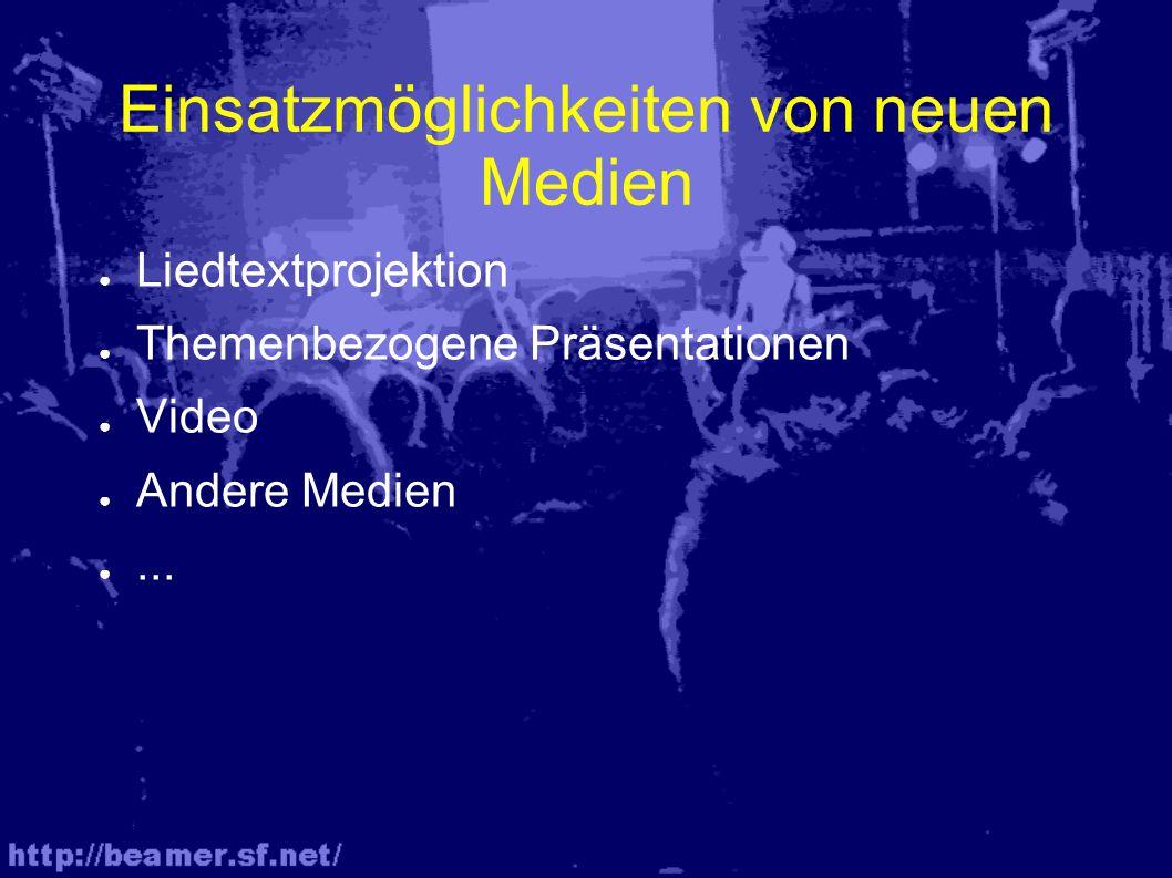Beispiele ● Video vom Chrissi ● PowerPoint-Themenpräsentation ● PowerPoint-Liedpräsentation ● UK Beamer Software