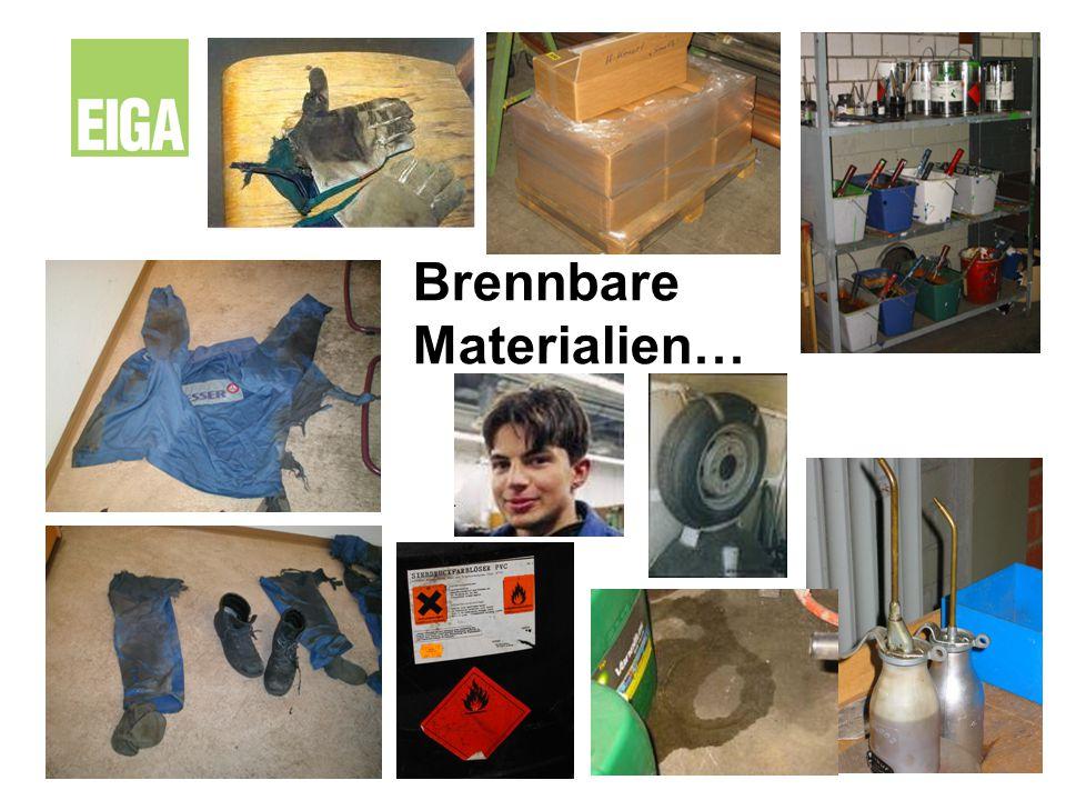 Brennbare Materialien…
