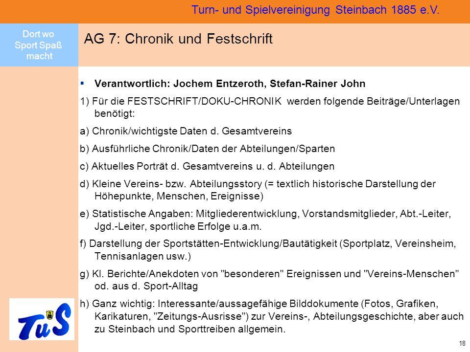 Dort wo Sport Spaß macht 18 Turn- und Spielvereinigung Steinbach 1885 e.V.