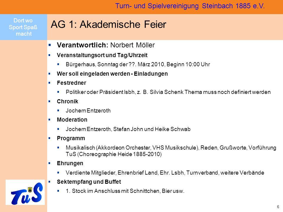 Dort wo Sport Spaß macht 6 Turn- und Spielvereinigung Steinbach 1885 e.V.