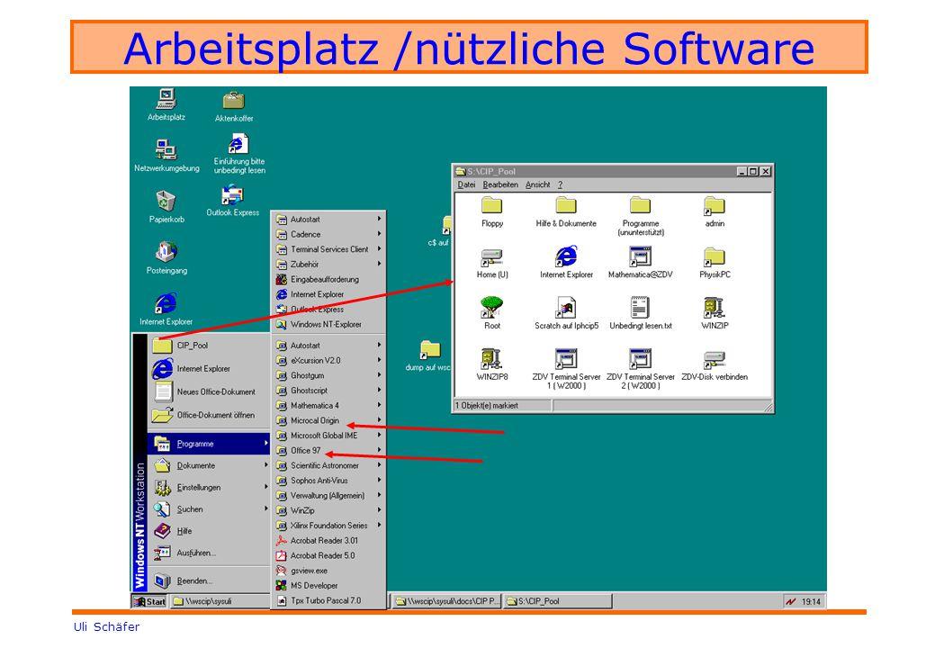 Uli Schäfer Arbeitsplatz /nützliche Software