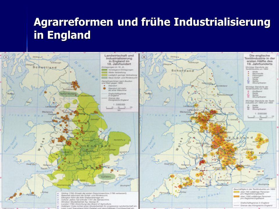 22 Agrarreformen und frühe Industrialisierung in England