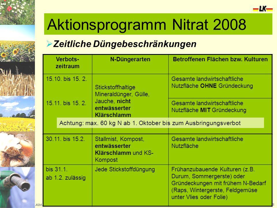 Landwirtschaft und Klärschlamm Abt. VI 02.06.2015  Zeitliche Düngebeschränkungen Verbots- zeitraum N-DüngerartenBetroffenen Flächen bzw. Kulturen 15.
