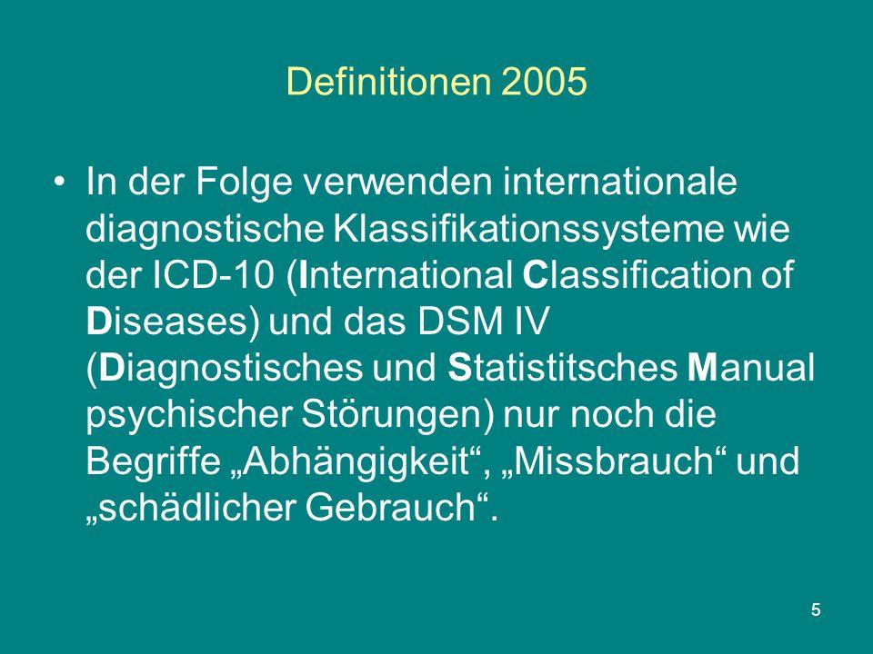 """6 Definitionen 2005 Im Rahmen der Drogendebatte wird auch gegenwärtiger Konsum illegaler Substanzen (=Drogen) häufig aufgrund ihres Status nach dem Betäubungsmittelgesetz (BtmG) prinzipiell als """"Missbrauch bezeichnet."""