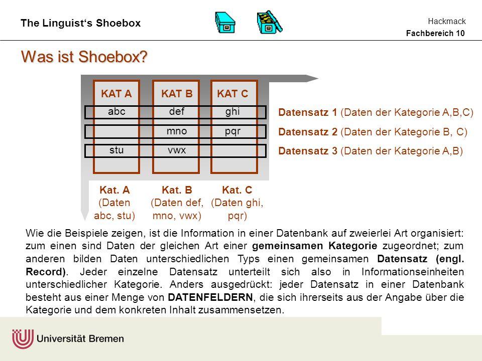 Fachbereich 10 Hackmack The Linguist's Shoebox Was ist Shoebox.