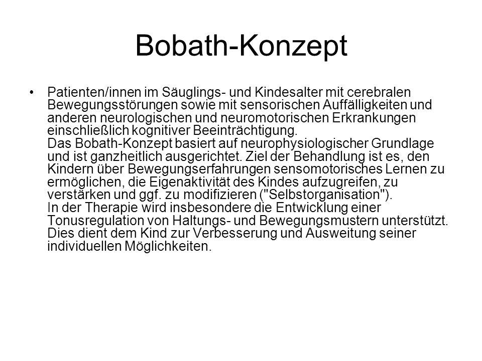 Bobath-Konzept Patienten/innen im Säuglings- und Kindesalter mit cerebralen Bewegungsstörungen sowie mit sensorischen Auffälligkeiten und anderen neur