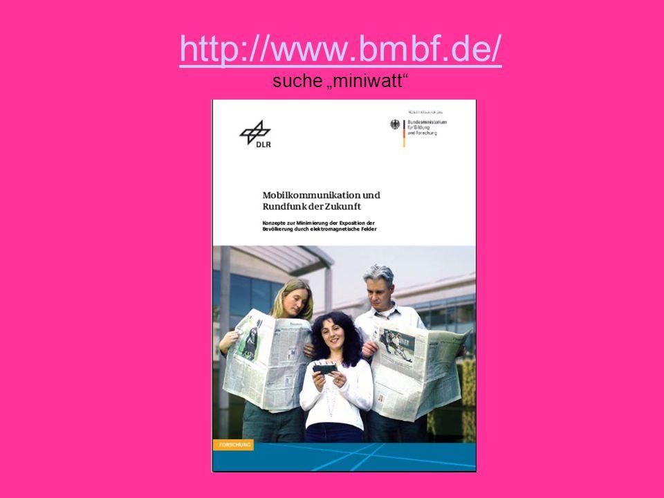 """Bundesministerium für Forschung und Bildung Grafik aus der Broschüre: Konzepte zur Minimierung der Exposition der Bevölkerung durch elektromagnetische Felder (""""Miniwatt ), 2004"""