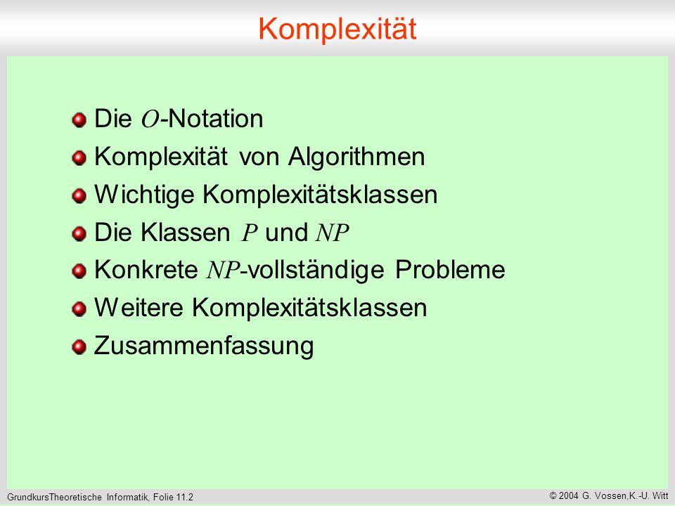 GrundkursTheoretische Informatik, Folie 11.2 © 2004 G.