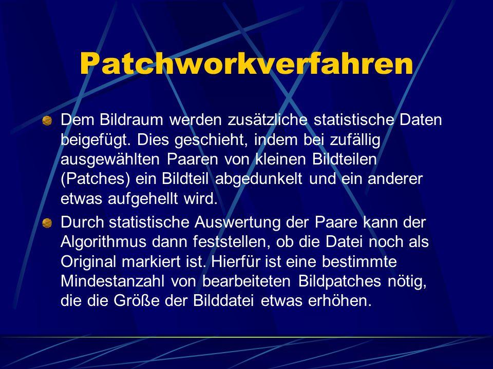 Patchworkverfahren Dem Bildraum werden zusätzliche statistische Daten beigefügt. Dies geschieht, indem bei zufällig ausgewählten Paaren von kleinen Bi