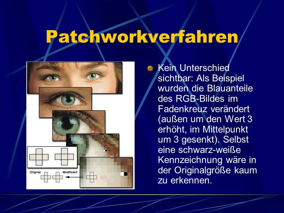 Patchworkverfahren Kein Unterschied sichtbar: Als Beispiel wurden die Blauanteile des RGB-Bildes im Fadenkreuz verändert (außen um den Wert 3 erhöht,