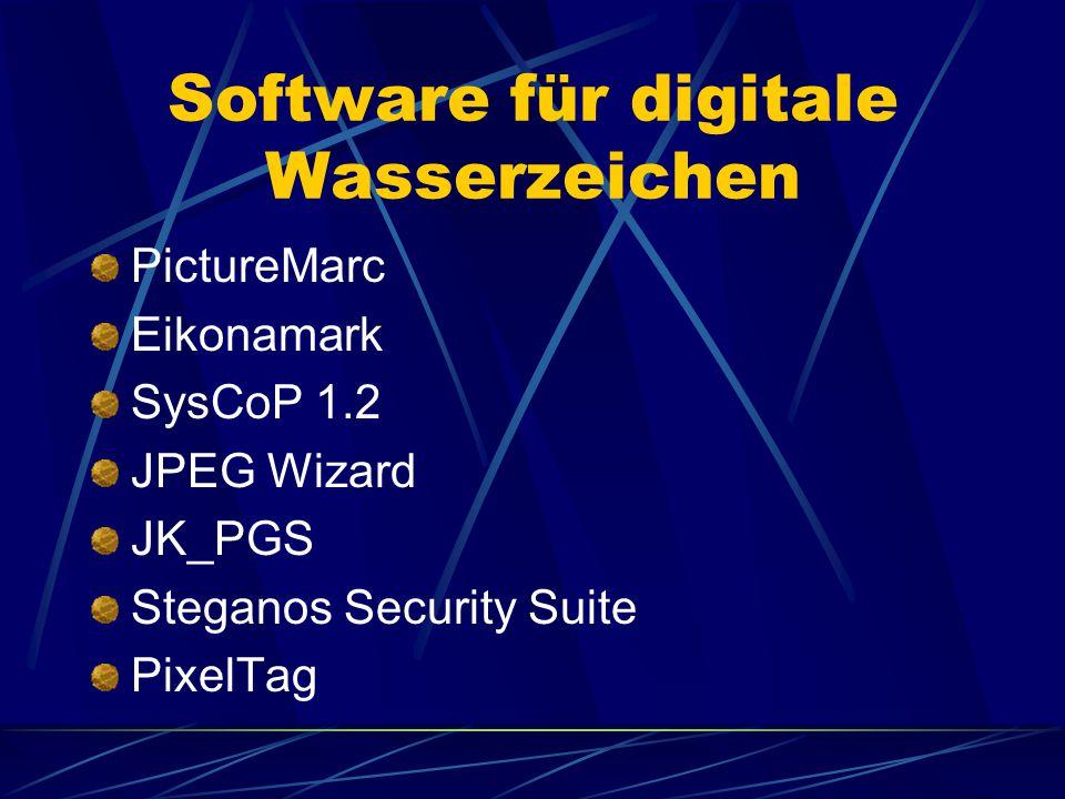 Software für digitale Wasserzeichen PictureMarc Eikonamark SysCoP 1.2 JPEG Wizard JK_PGS Steganos Security Suite PixelTag